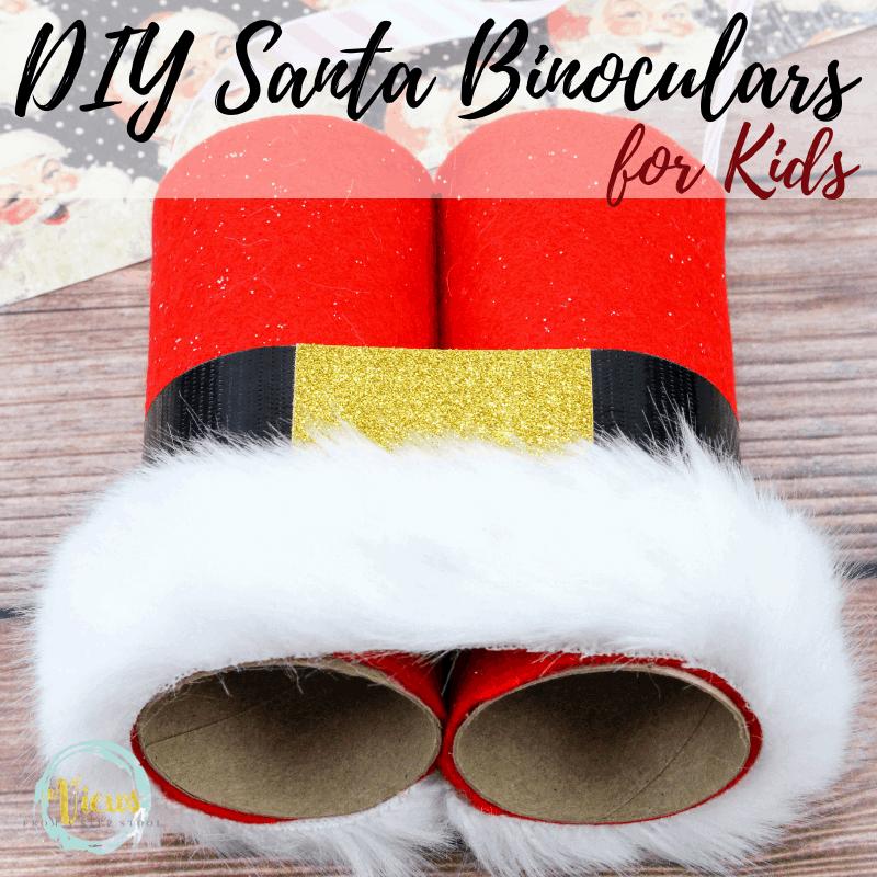 diy santa binoculars kids christmas craft