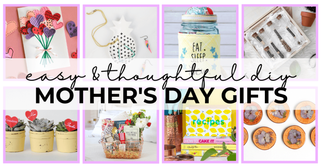 easy diy mothers day gifts