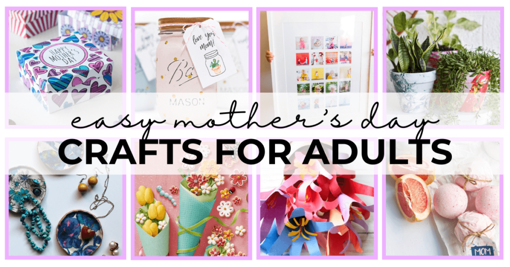 56 - easy mothers day crafts for adults